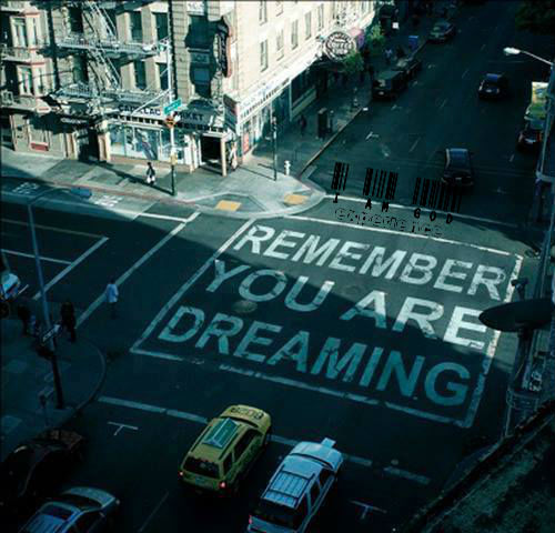 remenber you are dreaming